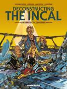 Deconstructing The Incal Oversized Deluxe By Christophe Quillien English Hard