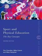 Sport And Physical Education The Key Concepts By Timothy Chandler English Pap