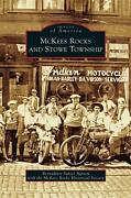 Mckees Rocks And Stowe Township By Bernadette Sulzer Agreen English Hardcover