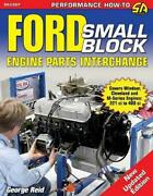 Ford Small-block Engine Parts Interchange By George Reid English Paperback Boo