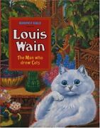Louis Wain The Man Who Drew Cats By Dale Rodney Hardback Book The Fast Free