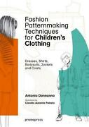 Fashion Patternmaking Techniques For Children's Clothing Dresses, Shirts, Bodys