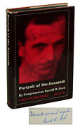 Portrait Of The Assassin Gerald Ford Signed First Edition 1965 Jfk President
