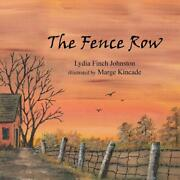 The Fence Row By Lydia Finch Johnston English Paperback Book Free Shipping