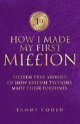 How I Made My First Million By Cohen, Tammy Hardback Book The Fast Free Shipping