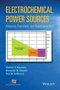 Electrochemical Power Sources Batteries, Fuel Cells, And Supercapacitors By Vla