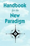 Handbook For The New Paradigm Paperback Book The Fast Free Shipping