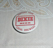 Vintage And Rare Dixie Beer New Orleans Old Pin Pinback Button