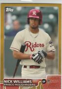 Nick Williams Gold Rc /50 2015 Topps Pro Debut Frisco Roughriders