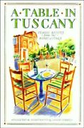 A Table In Tuscany - Classic Recipes From The Hear... By Forbes Leslie Hardback