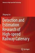 Detection And Estimation Research Of High-speed Railway Catenary By Zhigang Liu