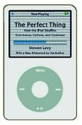The Perfect Thing How The Ipod Shuffles Commerce, Culture, And Coolness Paperb