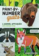 Paint-by-number Quilts 4 Animal Appliques With Vintage Style By Kerry Foster E