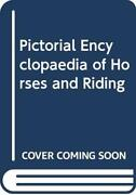 Pictorial Encyclopaedia Of Horses And Riding By Skelton, Betty Hardback Book The
