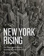 New York Rising A History Of New York City Real Estate By Thomas Mellins Engli