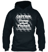 Grumpy Without Pinball - Caution Get Me To Machine Standard College Hoodie