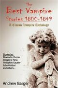 The Best Vampire Stories 1800-1849 A Classic Vampire Anthology Paperback Or So