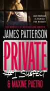 Private 1 Suspect Private Novels By Patterson James Book The Fast Free