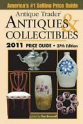 Antique Trader Antiques And Collectibles Price Guide 2011 Antique ... Paperback