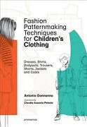 Fashion Patternmaking Techniques For Children's Clothing Dresses, Shirts, B...