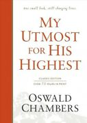 My Utmost For His Highest Classic Edition, Hardcover By Chambers, Oswald, L...