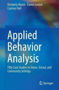 Applied Behavior Analysis Fifty Case Studies In Home School And Community...