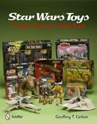 Star Wars Toys A Super Collectorand039s Wish Book Hardcover By Carlton Geoffre...