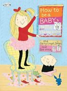 How To Be A Baby... By Me The Big Sister By Lloyd-jones Sally Book The Fast