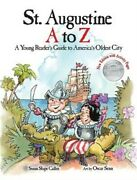 St. Augustine A To Z A Young Reader's Guie To America's Oldest City Hardback O