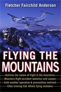 Flying The Mountains A Training Manual For Flying Single-engine Aircraft Paper
