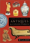 Millerand039s Complete Book Of Antiques And Collectables By Millerand039s Hardback Book