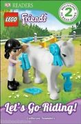 Lego Friends - Lets Go Riding - Beginning To Read Alone 2 By Catherine Saunders