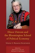 Elinor Ostrom And The Bloomington School Of Political Economy Resource Governan