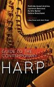 Guide To The Contemporary Harp By Mathilde Aubat-andrieu English Hardcover Boo