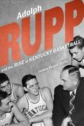 Adolph Rupp And The Rise Of Kentucky Basketball Hardcover By Bolin James Du...
