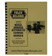 Foley Belsaw 3680920 Automatic Carbide Grinder Operator And Parts Manual 1766