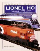 Greenberg's Guide To Lionel Ho Trains 1974-1977 Vol. Ii By George J. Horan...