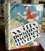 Mother Goose Willy Pogany 1st /1928/w/very Rare Dj + Signed Excellent