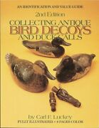 Collecting Antique Bird Decoys And Duck Calls An Identification And Value...