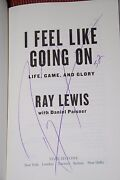 I Feel Like Going On Life, Game, And Glory Signed By Ray Lewis