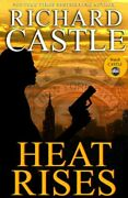 Heat Rises Nikki Heat By Richard Castle Book The Fast Free Shipping