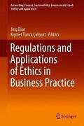 Regulations And Applications Of Ethics In Business Practice English Hardcover
