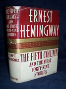 Ernest Hemingway The Fifth Column And The First 49 Stories First Edition 1st/dj A