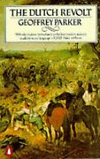 The Dutch Revolt Revised Edition By Parker Geoffrey Paperback Book The Fast