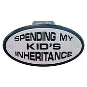 Spending My Kids Inheritance Chrome Receiver Hitch Cover - Made In Usa