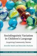 Sociolinguistic Variation In Childrenand039s Language Acquiring Community Norms By J