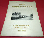 East Northport Long Island New York Ny Fire Dept Fighter 50th Booklet 1958 Vtg