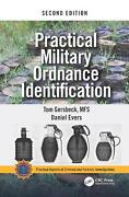 Practical Military Ordnance Identification, Second Edition By Thomas Gersbeck E