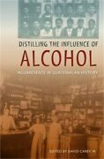 Distilling The Influence Of Alcohol Aguardiente In Guatemalan History Paperbac