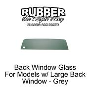 1967 - 1972 Chevy And Gmc Truck Back Window Glass - Grey - Free Shipping